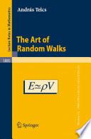 The Art of Random Walks