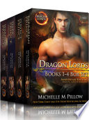 Dragon Lords Books 1   4 Anniversary Editions  Dragon Shifter Romance