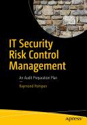 IT Security Risk Control Management