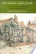 The Merchant Taylors of York