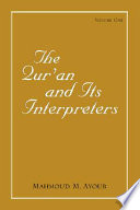 The Qur an and Its Interpreters   Volume 1
