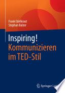 Inspiring  Kommunizieren im TED Stil