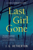 Last Girl Gone : of julia keller and david...