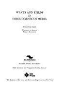Waves and fields in inhomogeneous media