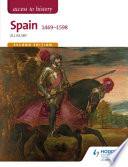 Access to History  Spain 1469 1598 Second Edition