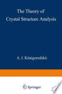 The Theory of Crystal Structure Analysis