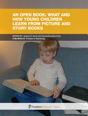 An Open Book: What and How Young Children Learn From Picture and Story Books
