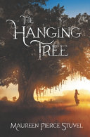 The Hanging Tree : and power. sara o'reilly's life is about to...
