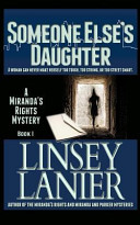 Someone Else s Daughter  Book I  a Miranda s Rights Mystery