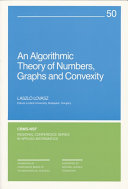 An Algorithmic Theory of Numbers, Graphs and Convexity