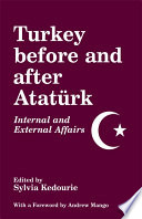 Turkey Before and After Ataturk