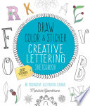 Draw  Color  and Sticker Creative Lettering Sketchbook