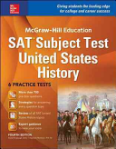 McGraw Hill Education SAT Subject Test US History 4th Ed