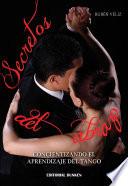 Secretos del Abrazo  Concientizando el Aprendizaje del Tango