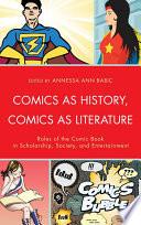 Comics as History  Comics as Literature