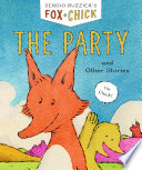 Fox   Chick  The Party