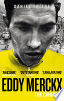 Eddy Merckx  The Cannibal
