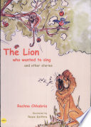 The Lion Who Wanted To Sing And Other Stories book