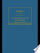 Dewey  Arguments of the Philosophers