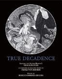 True Decadence