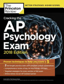 Cracking the AP Psychology Exam  2018 Edition