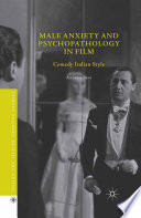 Male Anxiety and Psychopathology in Film