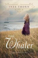 The Whaler by Ines Thorn