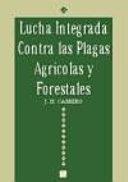 Lucha integrada contra las plagas agrícolas y forestales