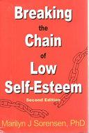 Breaking the Chain of Low Self-Esteem