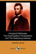 download ebook inaugural addresses, the emancipation proclamation, and the gettysburg address (dodo press) pdf epub
