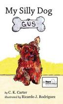My Silly Dog Gus Pdf/ePub eBook
