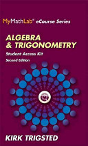 Mymathlab for Trigsted Algebra and Trigonometry    Access Kit