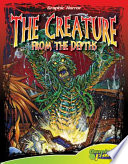 Creature from the Depths Treasure Anyone Who Comes In Contact