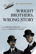 Wright Brothers Wrong Story