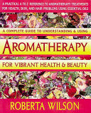 Aromatherapy for Vibrant Health   Beauty