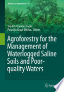 Agroforestry For The Management Of Waterlogged Saline Soils And Poor Quality Waters