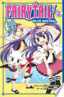 Fairy Tail Blue Mistral Volume 2