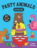 Party Animals Drinking Adult Coloring Book