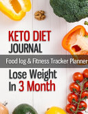 Keto Diet Journal Food Log Fitness Tracker Planner Lose Weight In 3 Month
