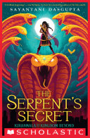 The Serpent S Secret Kiranmala And The Kingdom Beyond 1