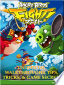 Angry Birds Fight  Unofficial Walkthroughs  Tips  Tricks    Game Secrets