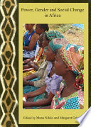 Power  Gender and Social Change in Africa