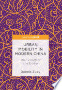 Urban Mobility In Modern China book