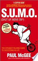 S U M O  Shut Up  Move On