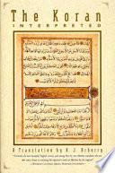 The Koran Interpreted