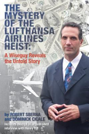 The Mystery of the Lufthansa Airlines Heist
