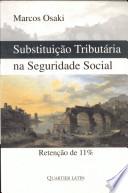 Substituiçao tributaria na seguridade social