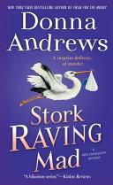 Stork Raving Mad : award-winning, new york times bestselling...