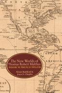 The New Worlds of Thomas Robert Malthus