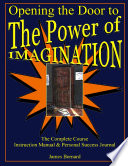Opening the Door to the Power of Imagination